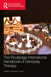 The Routledge International Handbook of Sandplay Therapy Barbara A. TurnerEditor